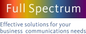 Full Spectrum: Effective solutions for you business and communication needs